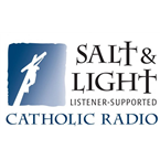 Salt and Light Catholic Radio